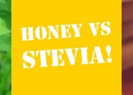Honey VS Stevia