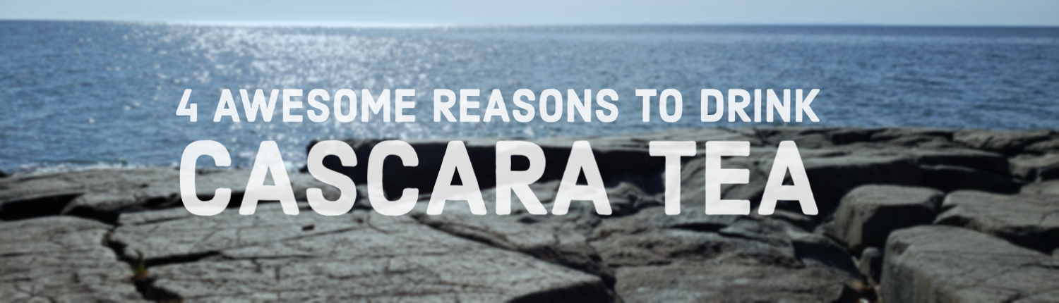 4 awesome reasons to drink cascara tea